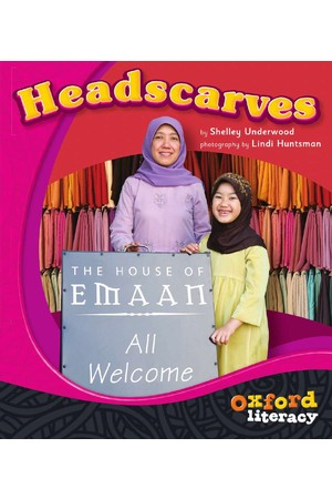Oxford Literacy Guided Reading – Levels 3-5 Non-Fiction: Headscarves (Single Book)