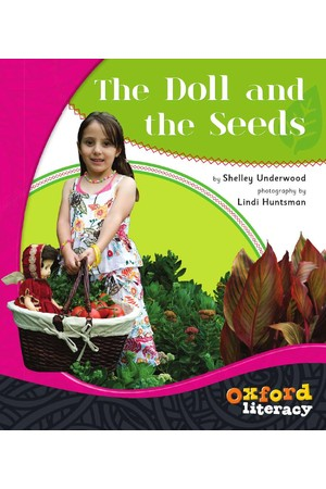 Oxford Literacy Guided Reading – Level 12-14 Non-Fiction: The Doll and the Seeds (Single Book)