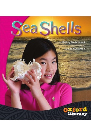 Oxford Literacy Guided Reading – Levels 3-5 Non-Fiction: Sea Shells (Pack of 6)