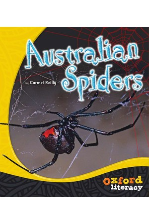 Oxford Literacy Guided Reading – Levels 18-20 Non-Fiction: Australian Spiders (Single Book)