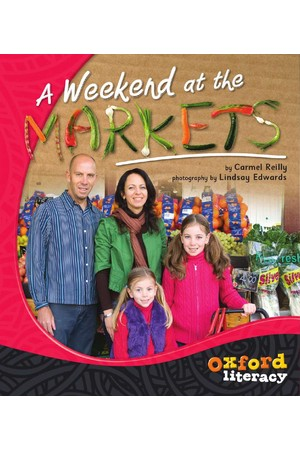 Oxford Literacy Guided Reading – Levels 18-20 Non-Fiction: A Weekend at the Markets (Single Book)