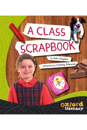 Oxford Literacy Guided Reading – Levels 21-23 Non-Fiction: A Class Scrapbook (Single Book)