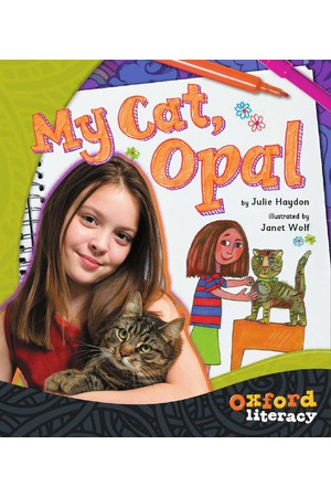 Oxford Literacy Guided Reading – Levels 18-20 Non-Fiction: My Cat Opal (Pack of 6)