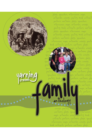 Yarning Strong - Family Module: Family Anthology