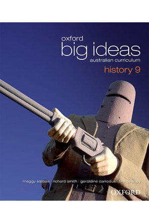 Oxford Big Ideas History Australian Curriculum - Year 9: Student Book