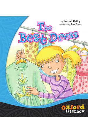 Oxford Literacy Guided Reading – Level 15 Fiction: The Best Dress (Single Book)