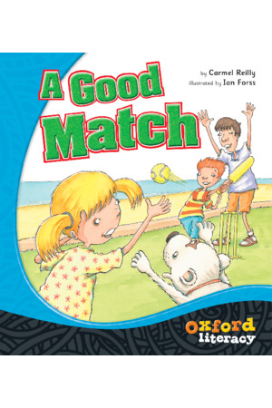 Oxford Literacy Guided Reading – Level 18 Fiction: A Good Match (Single Book)