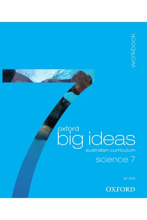 Oxford Big Ideas Science Australian Curriculum: Year 7 - Workbook (Print)