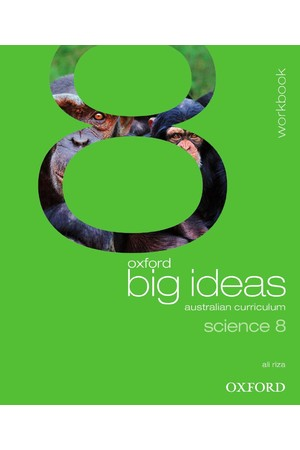 Oxford Big Ideas Science Australian Curriculum: Year 8 - Workbook (Print)