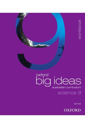 Oxford Big Ideas Science Australian Curriculum: Year 9 - Workbook (Print)