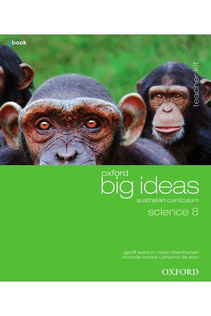 Oxford Big Ideas Science Australian Curriculum: Year 8 - Teacher Kit + obook/assess (Print & Digital)