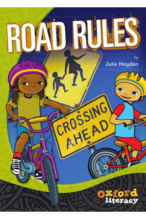 Oxford Literacy Guided Reading – Levels 27-30 Fiction & Non-Fiction: Road Rules (Single Book)