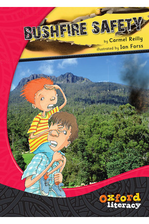 Oxford Literacy Guided Reading – Levels 27-30 Fiction & Non-Fiction: Bushfire Safety (Single Book)