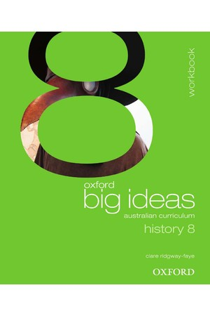Oxford Big Ideas History - Australian Curriculum: Year 8 - Workbook (Print)
