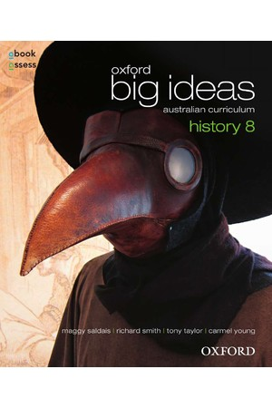 Oxford Big Ideas History - Australian Curriculum: Year 8 - Student Book + obook/assess (Print & Digital)
