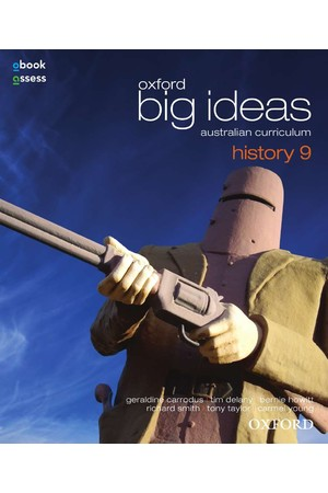 Oxford Big Ideas History - Australian Curriculum: Year 9 - Student Book + obook/assess (Print & Digital)