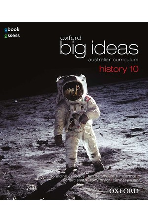 Oxford Big Ideas History - Australian Curriculum: Year 10 - Student Book + obook/assess (Print & Digital)