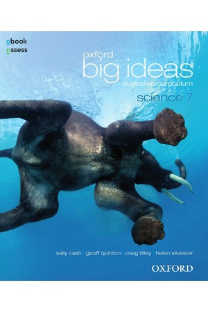 Oxford Big Ideas Science Australian Curriculum: Year 7 - Student Book + obook/assess (Print & Digital)