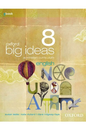Oxford Big Ideas English Australian Curriculum - Year 8: Student Book + obook/assess (Print & Digital)