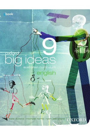 Oxford Big Ideas English Australian Curriculum - Year 9: Student Book + obook/assess (Print & Digital)