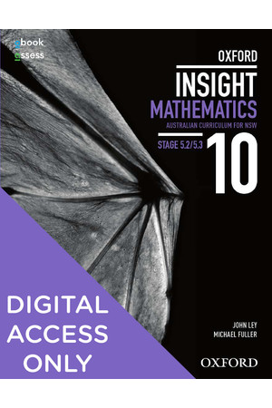 Oxford Insight Mathematics AC for NSW: Year 10 - Stage 5.2/5.3 Student obook/assess (Digital Access Only)