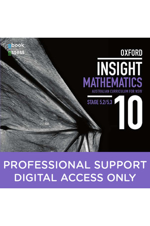 Oxford Insight Mathematics AC for NSW: Year 10 - Stage 5.2/5.3 Professional Support obook/assess (Digital Access Only)