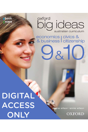 Oxford Big Ideas Economics & Business /Civics & Citizenship - AC Edition: Years 9&10 - Student obook/assess (Digital Access Only)