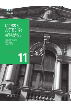 Access and Justice Legal Studies for VCE - Units 1 & 2: Student Book + obook/assess (Print & Digital)