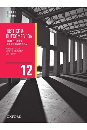 Justice and Outcomes Legal Studies for VCE - Units 3 & 4: Student Book + obook/assess (Print & Digital)