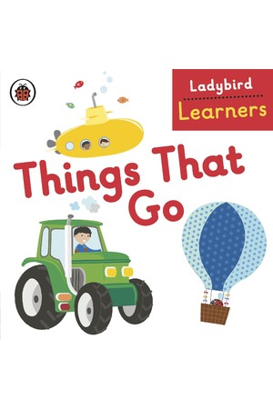 Ladybird Learners: Things That Go (Board Book)