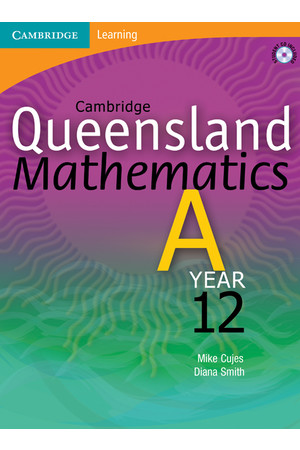 Cambridge Queensland Mathematics A - Year 12: Student Book + CD-ROM (Print)