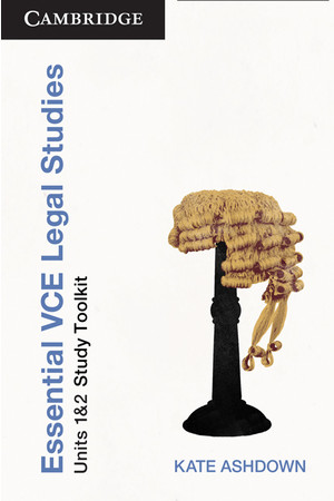 Essential VCE Legal Studies (2nd Edition) - Units 1-2: Student Toolkit (Print Only)