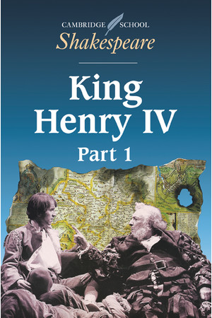 Cambridge School Shakespeare - Henry IV (Part 1)
