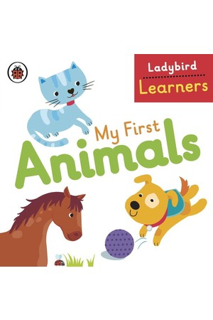 Ladybird Learners: My First Animals (Board Book)