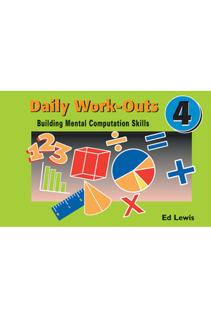 Daily Work-Outs - Building Mental Computation Skills: Year 4