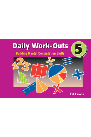 Daily Work-Outs - Building Mental Computation Skills: Year 5