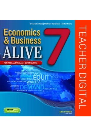 Economics & Business Alive 7 - Australian Curriculum Edition: Teacher Edition eGuidePLUS (Digital Access Only)