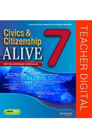 Civics & Citizenship Alive 7 - Australian Curriculum Edition: Teacher Edition eGuidePLUS (Digital Access Only)