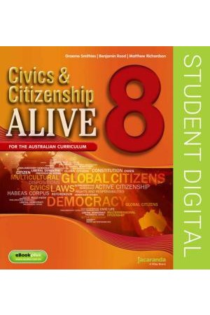 Civics & Citizenship Alive 8 - Australian Curriculum Edition: eBookPLUS (Digital Access Only)