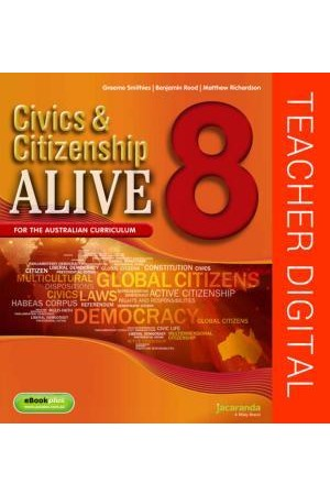 Civics & Citizenship Alive 8 - Australian Curriculum Edition: Teacher Edition eGuidePLUS (Digital Access Only)