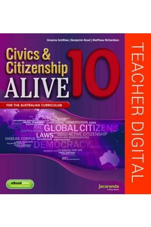 Civics & Citizenship Alive 10 - Australian Curriculum Edition: Teacher Edition eGuidePLUS (Digital Access Only)