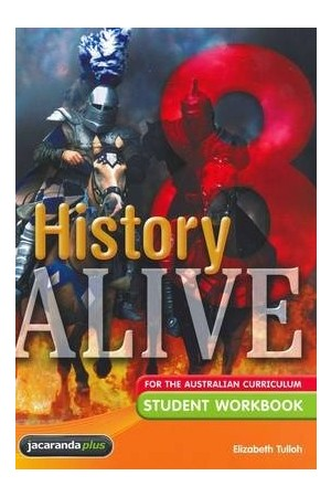 History Alive 8 for the Australian Curriculum - Student Workbook