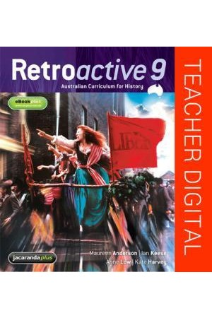 Retroactive 9 Australian Curriculum for History - Teacher Edition eGuidePLUS