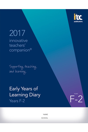 2017 Innovative Teachers' Companion - Early Years (Foundation-Year 2)
