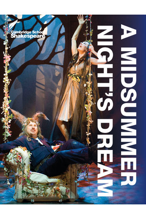 Cambridge School Shakespeare - A Midsummer Night's Dream (4th Edition)