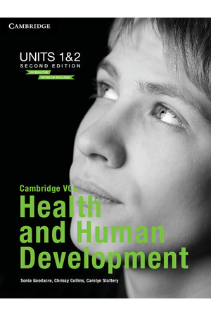 Cambridge VCE Health and Human Development (2nd Edition) - Units 1&2: Student Book (Print and Digital)