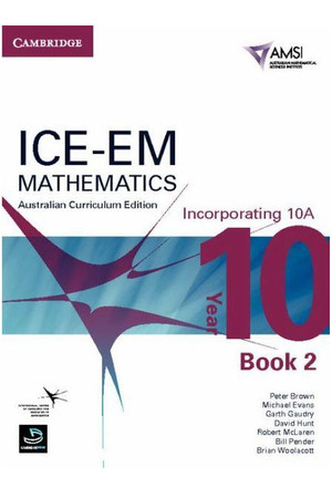 ICE-EM Mathematics - Australian Curriculum Edition: Year 10 (Incorporating 10A) - Book 2 (Print & Digital)
