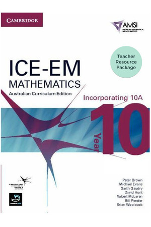 ICE-EM - Mathematics Australian Curriculum Edition: Year 10 (Incorporating 10A) - Teacher Resource Package