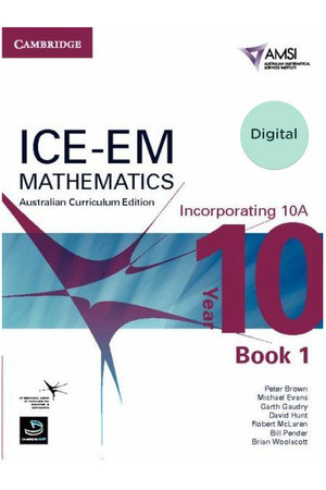 ICE-EM - Mathematics Australian Curriculum Edition: Year 10 (Incorporating 10A) - Book 1 (Digital Only)
