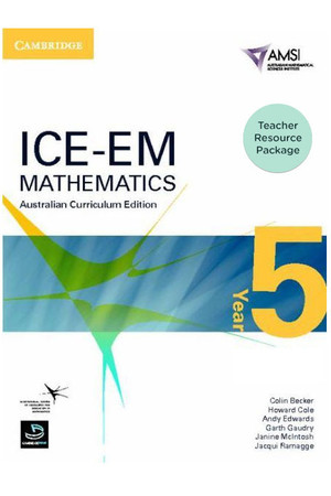 ICE-EM - Mathematics Australian Curriculum Edition: Year 5 - Teacher Resource Package